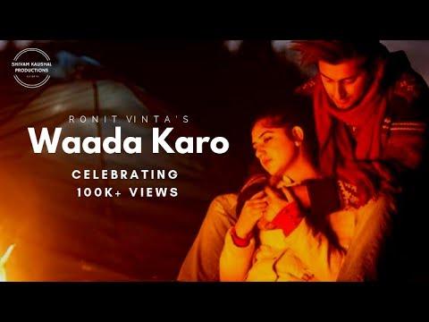 Waada Karo | Unconditional Mix | Ronit Vinta | Shivam Kaushal | Ruhaniyat Records