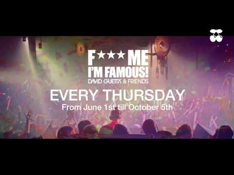 F*** Me I'm Famous - David Guetta Ibiza 2017