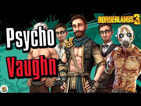 Borderlands 3: Is Vaughn Becoming a PSYCHO? |