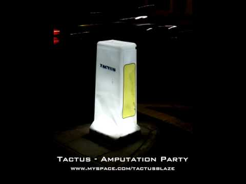 Tactus - Amputation Party (Dubstep)