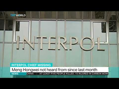 Interpol president missing since visit to China