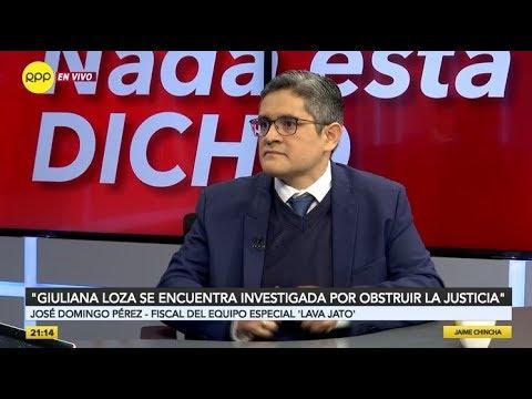 """José Domingo Pérez: """"Giuliana Loza se encuentra investigada por obstruir la justicia"""""""