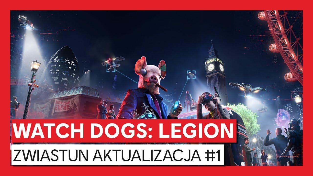 Watch Dogs: Legion -  zwiastun AKTUALIZACJA #1