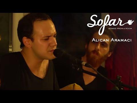 Alican Aramacı - Geçtiğim Yollar | Sofar Istanbul