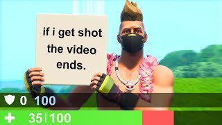 if i get shot in fortnite, the video ends