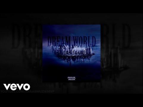 Araabmuzik - War Cry (Dream World)