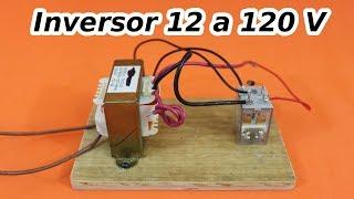 Inversor de 12 a 120 Voltios con sólo 3 Componentes