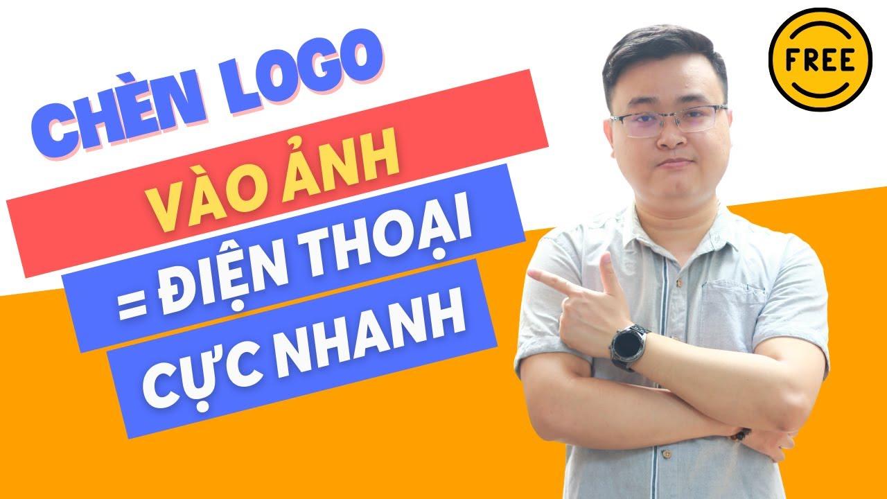 Hướng dẫn sử dụng phần mềm chèn logo vào ảnh trên máy tính đơn giản