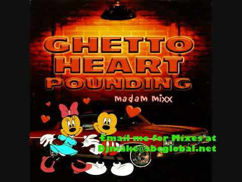 Ghetto Heartpounding - Madam Mixx Freestyle & Hard House Mix Chicago Style Ghetto