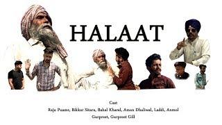 HALAAT ( short movie)  | Raju Pumar feat. Aman Dhaliwal | inspired by real story