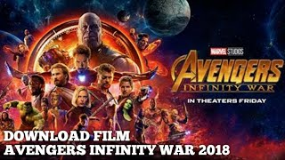 Download lagu Cara Download Film Avengers Infinity War 2018 Sub Indo MP3