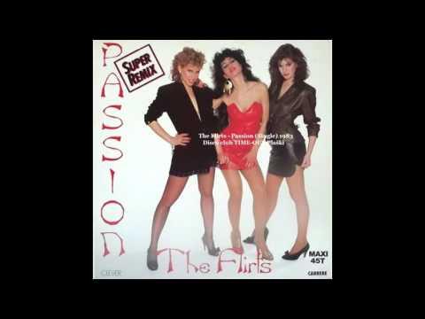 The Flirts   Passion  1983