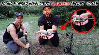 FOUND MURDER WEAPON AT AL CAPONE'S SECRET HIDE OUT!