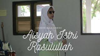 Aisyah Istri Rasulullah (Cover by Deni Slamet & Aulia Sanifah)
