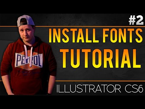 How To Install Fonts In Adobe Illustrator CS6 - Tutorial #2