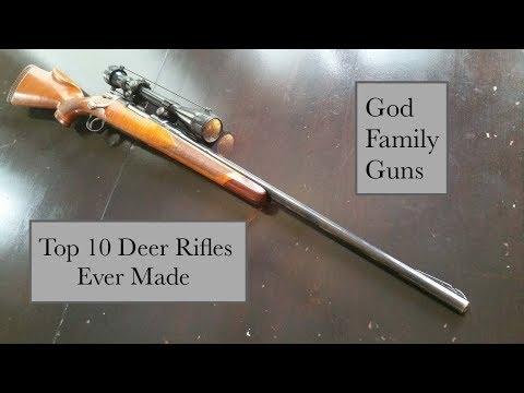 Top 10 Deer Rifles Ever Made