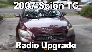 2007 Scion TC Radio Install Upgrade