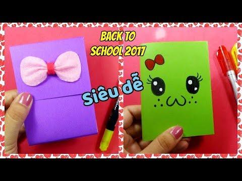 Back to School 2017 / 2 cách làm sổ tay siêu dễ / Ami DIY
