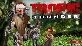Tropic Thunder (Predator: Hunting Grounds)