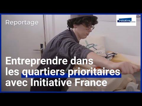 Entreprendre dans les quartiers prioritaires avec Initiative France