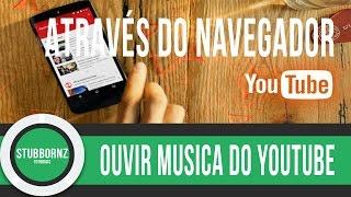 Ouvir musica do Youtube sem aplicativo, em segundo plano - android