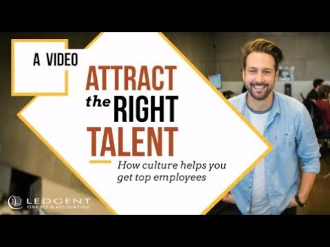How Workplace Culture Attracts Top Talent - Ledgent Finance & Accounting