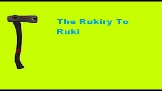 Roblox - Rukiry To Ruki