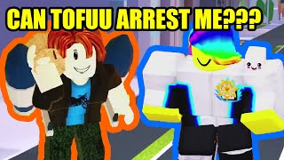 CAN TOFUU ARREST ME FOR 10000 ROBUX??? | Roblox Jailbreak