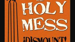 Watch Holy Mess A Soulful Punk Tune About A Working Class Dreamer video