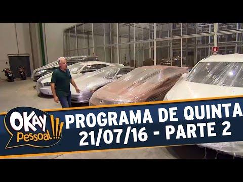 Okay Pessoal!!! (21/07/16) - Quinta - Parte 2