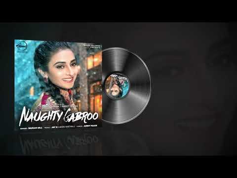 Naughty Gabroo Full Mp3 Song Raman Gill   Amrit Maan   Jay K