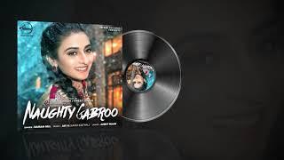 Naughty Gabroo | Audio Song | Raman Gill | Amrit Maan | Jay K | Speed Records