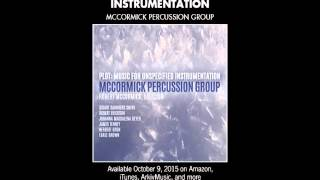 McCormick Percussion Group - PLOT: MUSIC FOR UNSPECIFIED INSTRUMENTATION