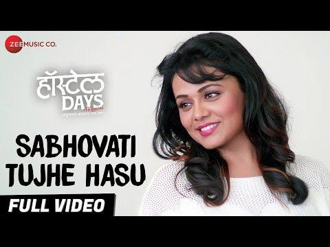 Sabhovati Tujhe Hasu - Full Video | Hostel Days | Kumar S, Bela S | Aaroh W, Prarthana B & Virajas K