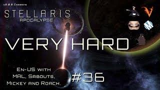 Stellaris - Let`s Play (En-US) - Apocalypse Bromance - Ep.36 - Cherryh v2.0.1