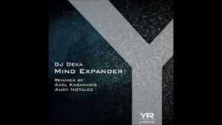 DJ Deka - Mind Expander (Andy Notalez Remix) [Yellow Recordings]