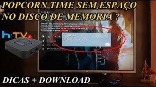 POPCORN TIME SEM ESPAÇO NO DISCO DE MEMORIA ( FILMES E  SERIES )