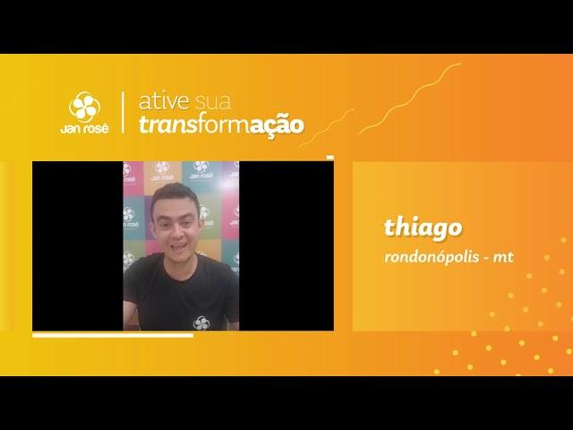 Ative sua Transformação - Thiago