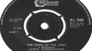 Larry Cunningham And The Country Blue Boys The Pride Of The West 1970
