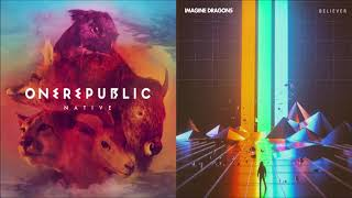 Counting Stars + Believer (mashup) - OneRepublic + Imagine Dragons