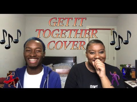 Get It Together // Drake Cover