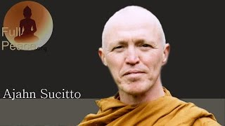 Ajahn Sucitto - Guided Meditation - Utilise The Questioning Mind