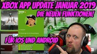 Xbox App Update Januar 2019 für iOS und Android Xbox One | DEUTSCH