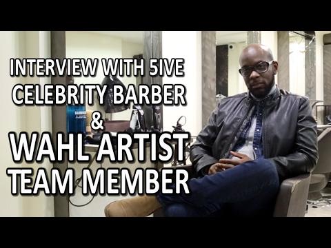 Interview With 5ive: Celebrity Barber & Wahl Artist Team Member