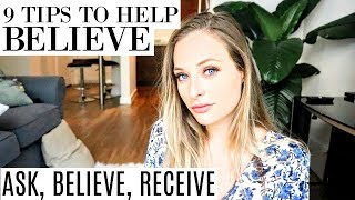HOW TO BELIEVE - MASTER THE BELIEVE PROCESS IN ASK BELIEVE RECEIVE