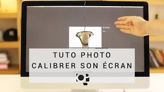Tuto photo - Calibrer son écran