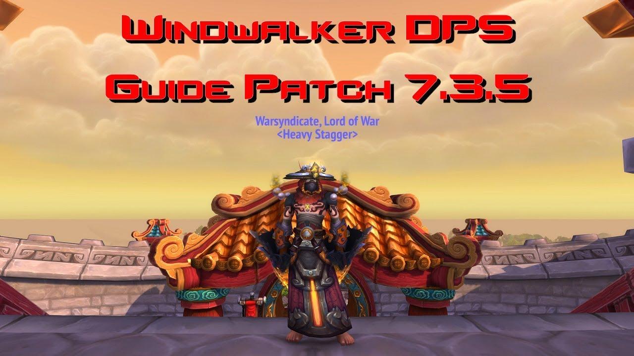 Ww Monk 7 3 5 Dps Guide Gear Talents Opener Aoe Youtube