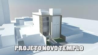 Projeto do Novo Templo da Bethfagé