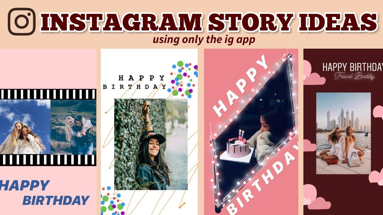20 Creative Birthday Stories for Instagram   using ONLY the instagram app