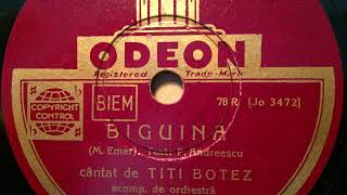 Titi Botez mit Odeon-Orchester, Biguina, Bukarest, 1932